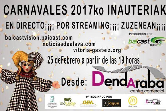 Carnavales de Vitoria-Gasteiz 2017 en directo en Dendaraba